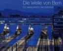 Die Welle von Bern