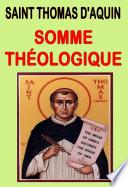 Somme Théologique (illustré) : Texte intégral