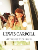 Lewis Carroll, Anthology With Images