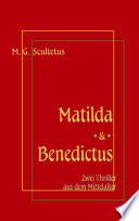 Matilda   Das Weib des Satans   Bruder Benedictus und das M  dchen