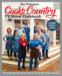 The Complete Cook's Country TV Show Cookbook Season 12 Book