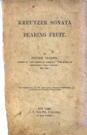 Kreutzer Sonata Bearing Fruit