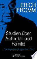 Studien Ber Autorit T Und Familie Sozialpsychologischer Teil