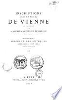 Inscriptions antiques et du Moyen Age de Vienne en Dauphiné