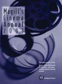 Magill's Cinema Annual : of each year. featured are...
