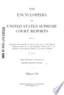 The Encyclopedia of United States Supreme Court Reports