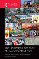 The Routledge Handbook of Environmental Justice