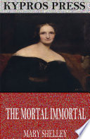 The Mortal Immortal