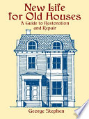 New Life For Old Houses : selecting an architect and choosing...
