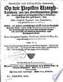 Grondelijke ende bescheydelijke antwoorde, op drie papisten vraegh-liedekens (aen den gereformeerden gesonden, die onlanghs uyt het hooghduytsche in Nederduytschen rijm over-geset waren, door heer Frederick Reynaerts van Cranenburch, ende getrukt tot Antvverpen.)