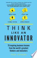 Think Like An Innovator book