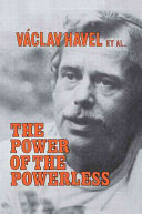 The Power of the Powerless: Citizens Against the State in Central-eastern Europe