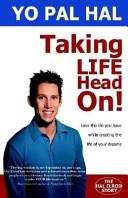 Taking Life Head On