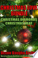 Christmas Love Bundle  Christmas Diamonds and Christmas Heat