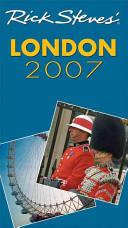 Rick Steves  London 2007