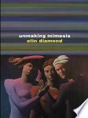 Unmaking Mimesis