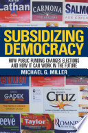 Subsidizing Democracy