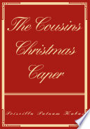 The Cousins Christmas Caper Book PDF