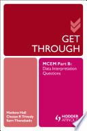 Get Through MCEM Part B  Data Interpretation Questions