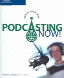 Podcasting Now!