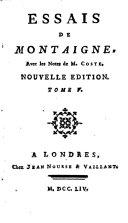 Essais de Michel Eyquem, seigneur de Montaigne, 5 volumes
