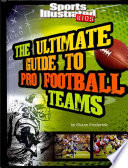 The Ultimate Guide to Pro Football Teams Players Coaches History And Fun Facts Provided