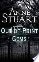 Anne Stuart s Out Of Print Gems