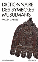 Dictionnaire des symboles musulmans