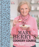 Mary Berry s Cookery Course