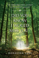 Did You Know I Would Miss You? : brother, steve, was found in the...