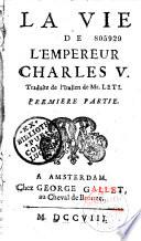 La vie de l'Empereur Charles V, trad. de l'italien