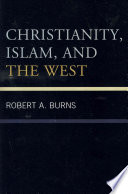 Christianity  Islam  and the West