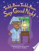Teddy Bear, Teddy Bear, Say Goodnight