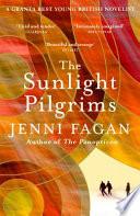 The Sunlight Pilgrims by Jenni Fagan