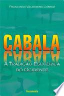 Cabala - A Tradição Esotérica do Ocidente Estudo Da Cabala No Brasil Cabala