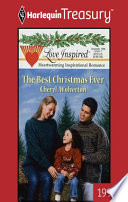 The Best Christmas Ever : new mommy, one who loved...
