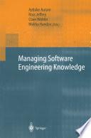 Managing Software Engineering Knowledge