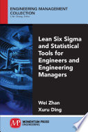 Lean Six Sigma and Statistical Tools for Engineers and Engineering Managers
