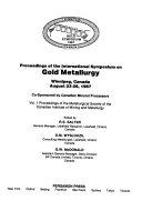 Proceedings of the International Symposium on Gold Metallurgy