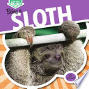 Being A Sloth