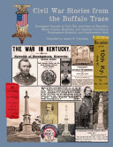 Civil War Stories from the Buffalo Trace