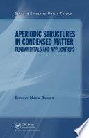 Aperiodic Structures in Condensed Matter