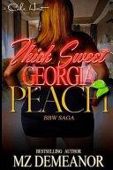 Thick Sweet Georgia Peach