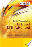 Radio Protocols for LTE and LTE-Advanced And Lte Advanced Lte A Giving Readers A Valuable Understanding
