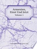 Armenien, Einst Und Jetzt