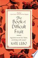 The Book of Difficult Fruit Book PDF