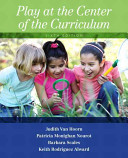 Play at the Center of the Curriculum
