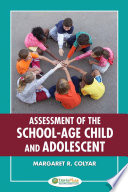 Assessment Of The School Age Child and Adolescent