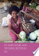 Country Gender Assessment Of Agriculture And The Rural Sector In Fiji