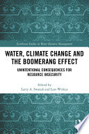 Water  Climate Change and the Boomerang Effect